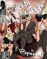 Gaga Paparazzi Comic Cover by SmileWhenDead