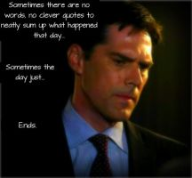 Aaron Hotchner-Sometimes the Day Just Ends... by GamerGirl929