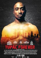 2pac Forever Movie Poster by DemircanGraphic