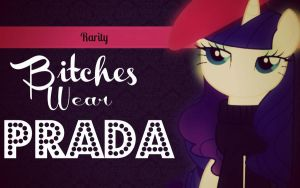 Bitches wear prada by CelestiasRevenge