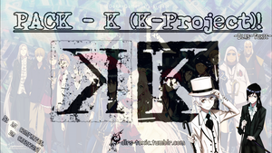 PACK! - K (K-PROJECT) :D by Dlrs-Toxic