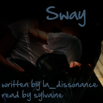 Sway Cover by thriceandonce