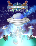 MINEATHON 2015- Alien Invasion (Charity Event) by thegamingdrawer