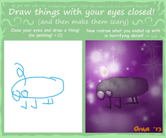 I drew a thing with my eyes closed. by Oranguin