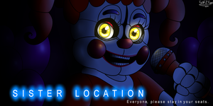 SISTER LOCATION: BABY... by FNaF2FAN