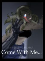 Come with me by fmabigfan