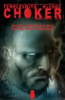 CHOKER in February 2010 by Templesmith