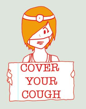 Cover Your Cough by sdxdreams