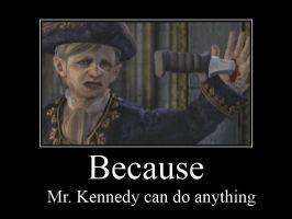 Mr. Kennedy Can Do Anything by RobinGMS