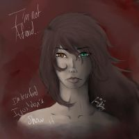 I'm Not Afraid by BasiliaB