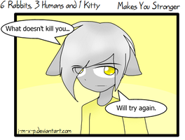 6 Bunnies,3 Humans and 1 Kitty - Makes You Str by J-M-X-P