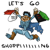 LET'S GO SHOPPING MOTHERFUCKERS by SpartaDog13