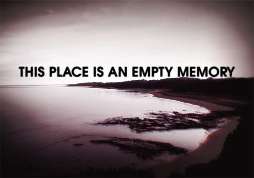 This place is an empty memory by nemuis