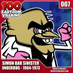 100 Cartoon Villains - 007 - Simon Bar Sinister! by CreedStonegate
