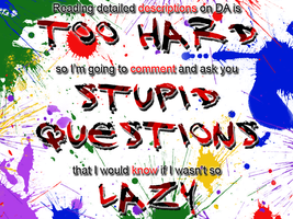 Stupid Questions by Sarinilli
