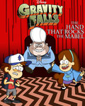 Gravity Falls - The Hand That Rocks The Mabel by MobianMonster