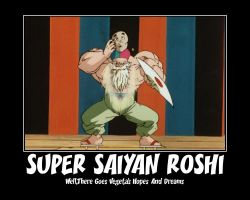 Super Saiyan Roshi Motivational by XxInsaneLunaticxX