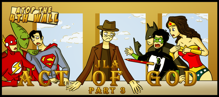AT4W: JLA Act of God Part 3 by DrCrafty