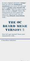 OC Beard Meme by MolecularMachine