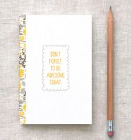 Be Awesome Today Mini Journal by happydappybits