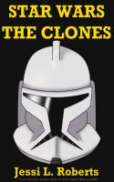 The Clones by Rebel-Rider
