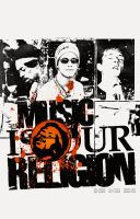 Music Is My Religion by 1NNU3NDO
