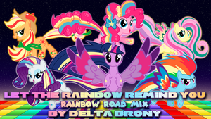 Let The Rainbow Remind You (RR Mix) by DashieMLPFiM