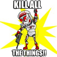 Kill ALL The Things! by 7hot-feanorians