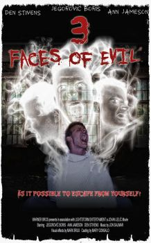 3 Faces of Evil Movie poster by DrBiotox