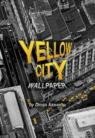 Yellow City Wallpaper by Digaas