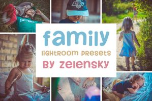 Family and Children Lightroom Presets by ZelenskyRuslan