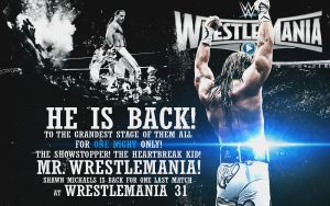 Shawn Michaels is back to Wrestlemania! Fantasy by RickSamas