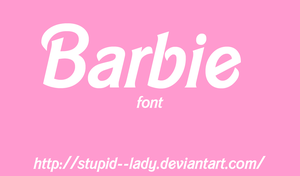 Barbie Font |stupid--lady| by Stupid--Lady