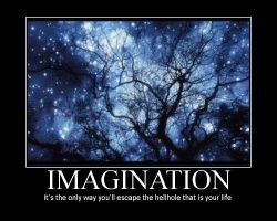 Imagination Demotivator by raven-light