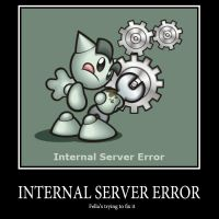 Fella Internal Server Error by Sc1r0n