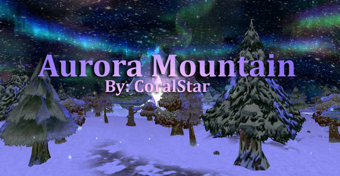 Aurora Mountain *-Download-* by Coralstar51199