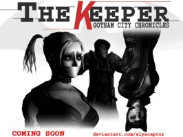 The Keeper Is Coming by alyxcaptor