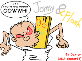 Jonny 2x4 and Plank by dexter662004
