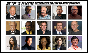 My Top 15 Favorite Celebs I'd Like to Meet Someday by 4xEyes1987