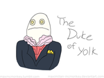 The Duke of Yolk by Maximilian-McMonkey
