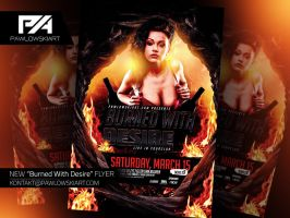 Burned With Desire Event Flyer Template PSD by pawlowskiart