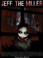 Jeff The Killer Movie Poster by Tony-Antwonio
