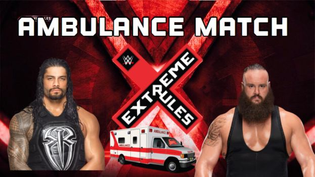 Strowman vs reigns 2017 extreme rules match card by 619rankin