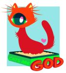 .::Cats Are God Etsy::. by vaporotem