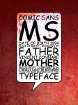 Comic Sans by Fabrikken