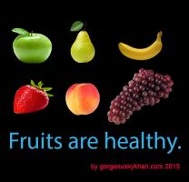 Fruits are Healthy by gorgeouskykhan