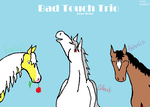 Bad Touch Trio pony style by TheAllAmericanGirl