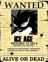 WANTED: Ice Age by Droll3