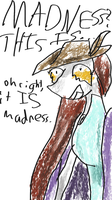 THIS IS MADNESS by Electrispaz