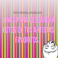 Links para descargar fotos de tus artistas. by OMGIsSool